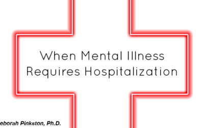 When Mental Illness Requires Hospitalization