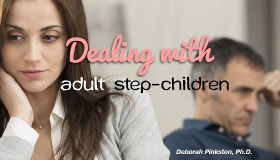 Dealing with Adult Step-Children